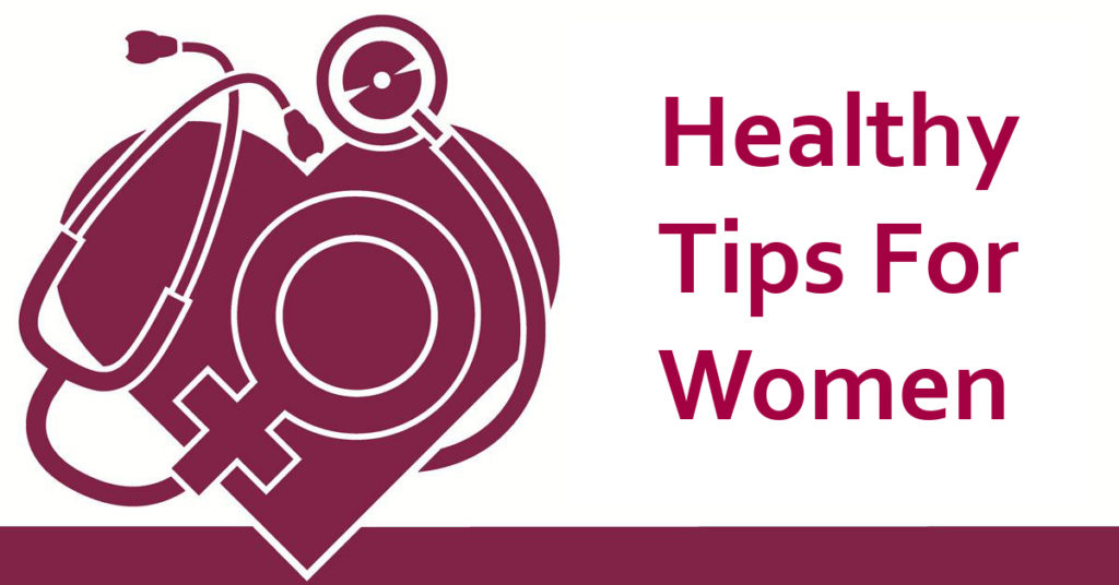 Healthy tips for women